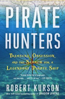 Image for Pirate Hunters: Treasure, Obsession, and the Search for a Legendary Pirate Ship