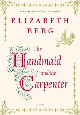 Image for The Handmaid and the Carpenter: A Novel
