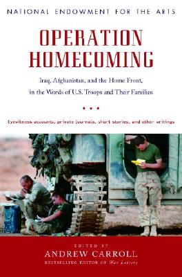 Image for OPERATION HOMECOMING IRAQ AFGHANISTAN & THE HOME FRONT IN THE WORDS OF US TROOPS & THEIR FAMILIE