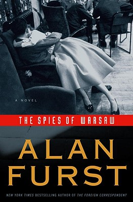 The Spies of Warsaw, Furst, Alan