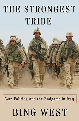 Image for The Strongest Tribe: War, Politics, and the Endgame in Iraq