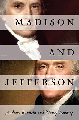 Madison and Jefferson, Andrew Burstein, Nancy Isenberg