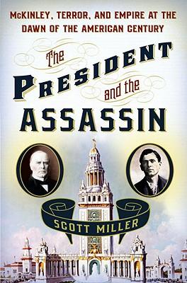 The President and the Assassin, Miller, Scott