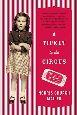 Image for A Ticket to the Circus: A Memoir
