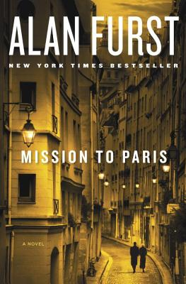 Mission to Paris  A Novel, Furst, Alan