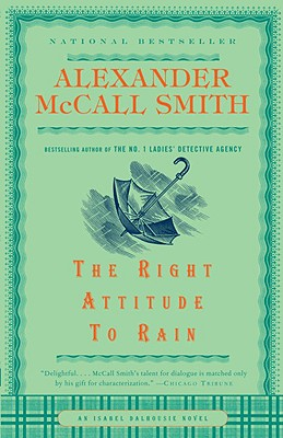 Image for The Right Attitude to Rain (Isabel Dalhousie Mysteries)