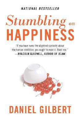 Stumbling on Happiness, Gilbert, Daniel