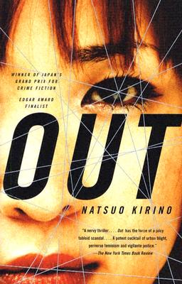 Out: A Novel, Kirino,Natsuo