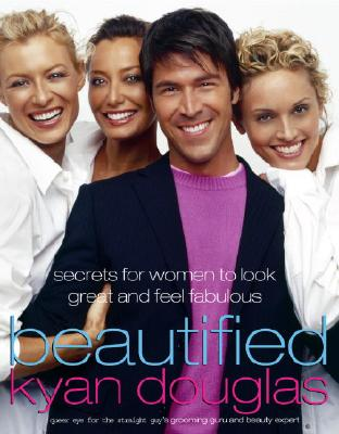 Image for Beautified  Secrets for Women to Look Great and Feel Fabulous