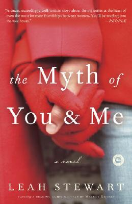 Image for THE MYTH OF YOU AND ME  A Novel