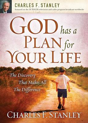 Image for GOD HAS A PLAN FOR YOUR LIFE: The Discovery That