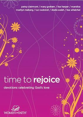Image for Time to Rejoice: Devotions Celebrating God's Love