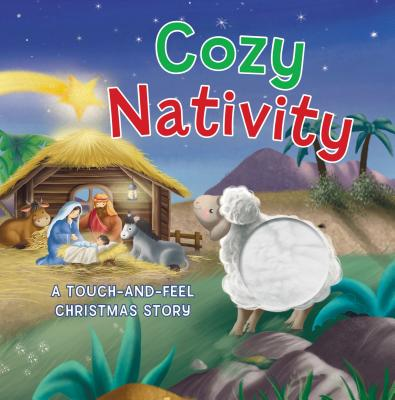 Image for Cozy Nativity: A Touch-and-Feel Christmas Story