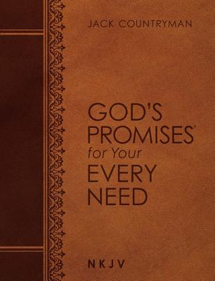 Image for God's Promises for Your Every Need NKJV (Large Text Leathersoft)