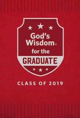 Image for God's Wisdom for the Graduate:  Class of 2019 - Red: New King James Version