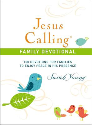 Image for Jesus Calling Family Devotional: 100 Devotions for Families to Enjoy Peace in His Presence