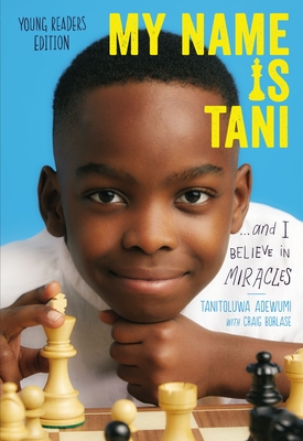 Image for My Name Is Tani . . . and I Believe in Miracles Young Readers Edition