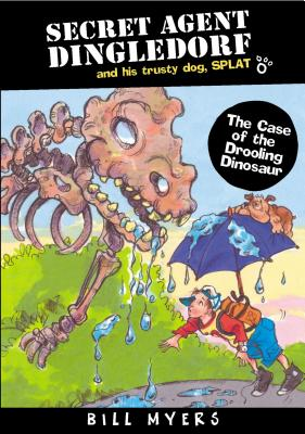 Image for The Case of the Drooling Dinosaurs (Secret Agent Dingledorf Series #4)