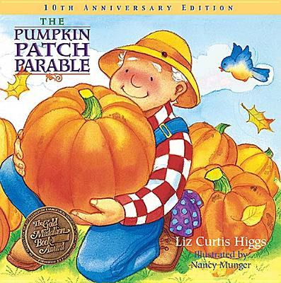 Image for The Pumpkin Patch Parable: Special Edition (Parable Series)