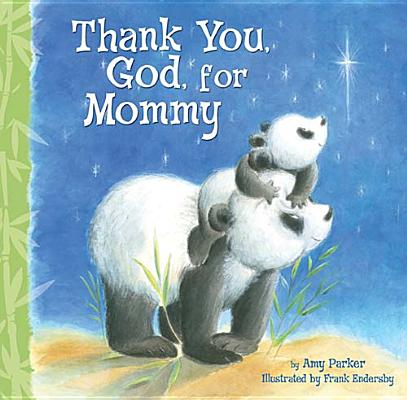 Thank You, God, For Mommy, Amy Parker