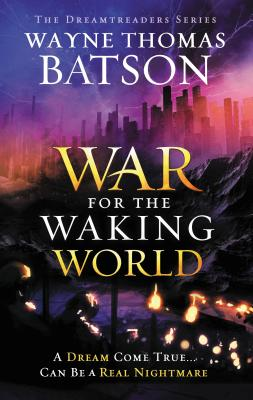Image for The War for the Waking World (Dreamtreaders)