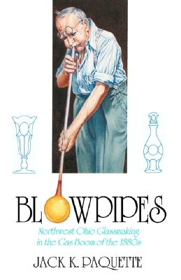 Blowpipes, Paquette, Jack K