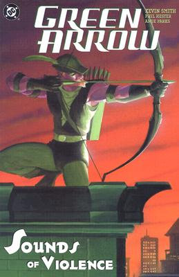 Green Arrow: The Sounds of Violence (Vol. 2), Kevin Smith