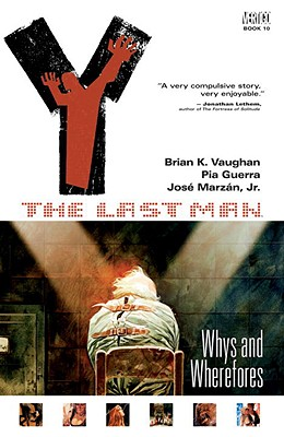 Image for Y: The Last Man, Volume 10: Whys and Wherefores