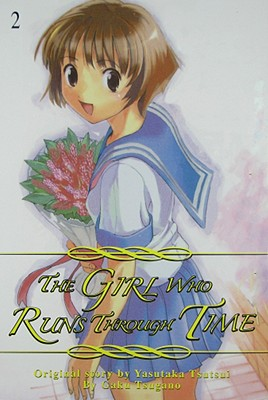 The Girl Who Runs Through Time, Vol. 2, Gaku Tsugano; Yasutaka Tsutsui