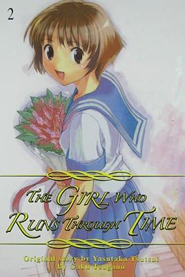 The Girl Who Runs Through Time, Vol. 2, Gaku Tsugano; Yasutaka Tsutsui