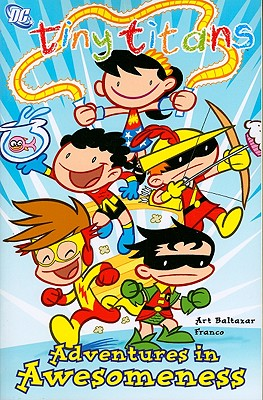 Image for Tiny Titans vol. 2: Adventures in Awesomeness