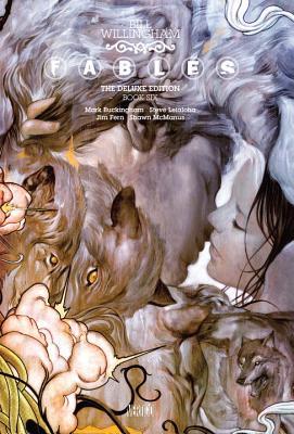 Image for Fables: The Deluxe Edition Book Six (Fables (Vertigo))
