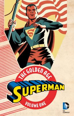 Image for Superman: The Golden Age Vol. 1