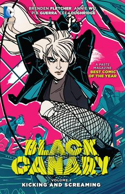 Image for Black Canary Vol. 1: Kicking and Screaming