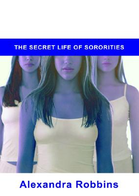 Image for Pledged: The Secret Life Of Sororities