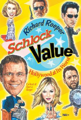 Image for Schlock Value : Hollywood At Its Worst