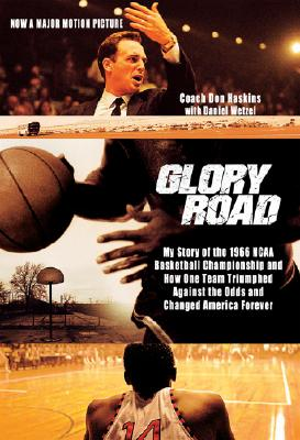 Image for GLORY ROAD : MY STORY OF THE 1966 NCAA B