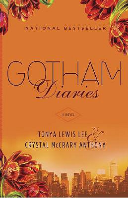 Gotham Diaries, Lee, Tonya Lewis; Anthony, Crystal McCrary