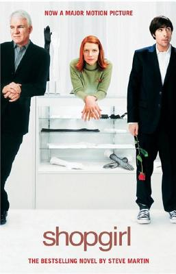 Shopgirl: A Novella, Martin, Steve