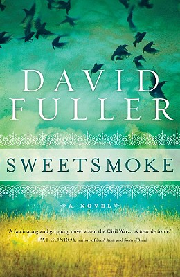 Image for SWEETSMOKE A NOVEL