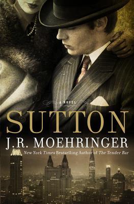 Sutton, J.R. Moehringer