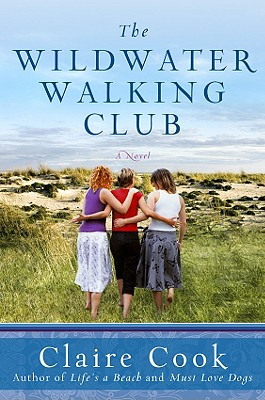 Wildwater Walking Club, The, Claire Cook