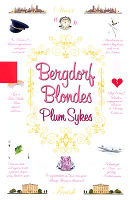 Bergdorf Blondes : A Novel, Sykes, Plum