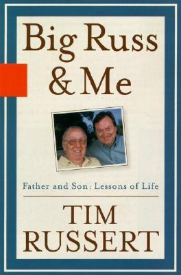 Image for BIG RUSS AND ME : FATHER AND SON : LESSONS OF LIFE