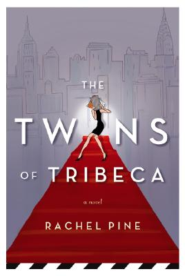 The Twins Of Tribeca, Pine, Rachel