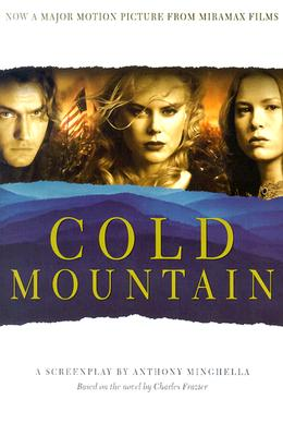 Image for Cold Mountain: A Screenplay