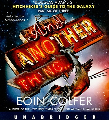 Image for And Another Thing... CD (Hitchhiker's Guide to the Galaxy)