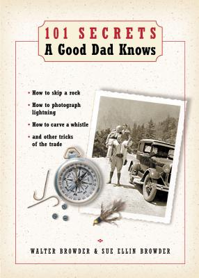 Image for 101 Secrets a Good Dad Knows