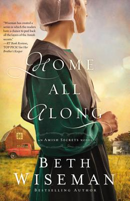 Image for Home All Along (An Amish Secrets Novel)
