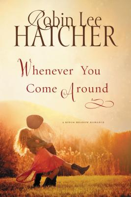 Image for Whenever You Come Around (A Kings Meadow Romance)